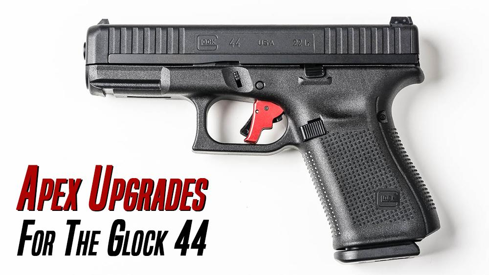 Apex Announces Trigger Upgrades for New Glock 44