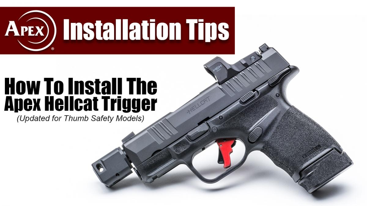 Apex Updates Installation Video for Hellcat Thumb Safety Models