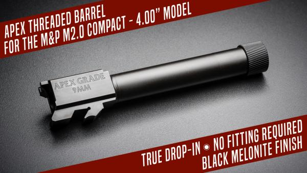 Apex Releases Threaded Barrel for 9mm M&P M2.0 Compact