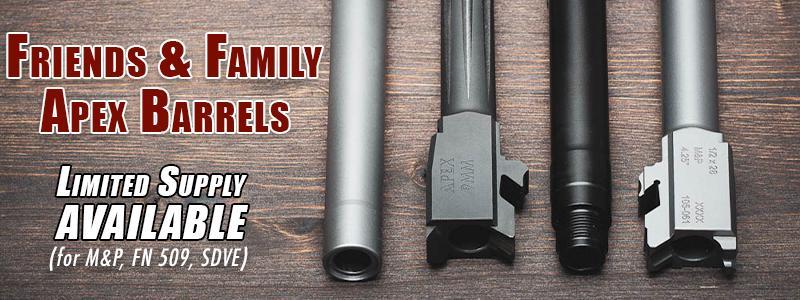 Friends & Family Barrels