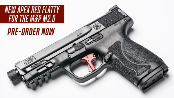 Pre-Order The Apex Red Flatty for M&P M2.0 Pistols