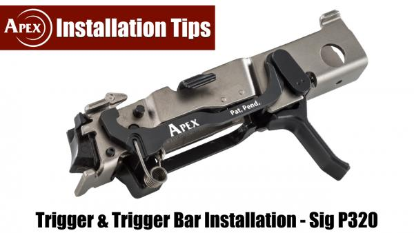 Installing The Apex Trigger Bar Kits for the Sig P320