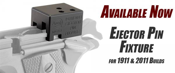 Tools You Can Use: 1911 Ejector  Pin Fixture