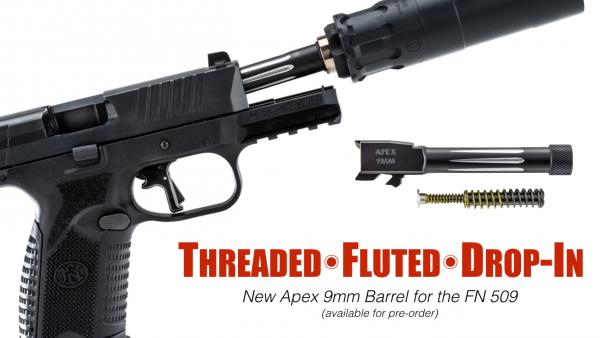 Apex Announces Threaded Barrel for FN 509 Pistols